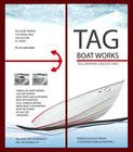Entry # 20 for Graphic Design for Tag Marine Group DBA Tag Boat Works by