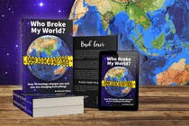 Proposition n° 17 du concours Graphic Design pour Book Cover designed for Who Broke My World