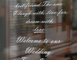 Nro 10 kilpailuun Wedding Welcome Sign käyttäjältä Ruhulamin360