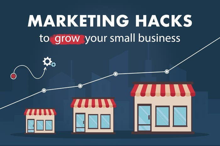 "Image showing a small business building increasing in size with text ""Marketing Hacks to Grow Your Small Business"""