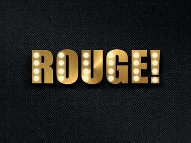 """The client wants a logo for their new nightclub. The name of the nightclub is """"Rouge"""" they want the logo to look as realistic with the material as possible, theye want to use the font impact, the colour of the logo should be in gold and with the lamps placed as the picture attached, the theme of the nightclub is burlesque (Moulin Rouge)."""