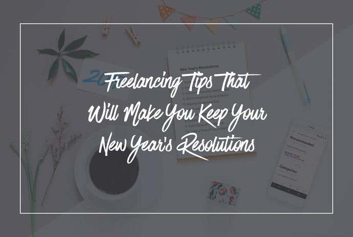 freelancer new year's resolutions