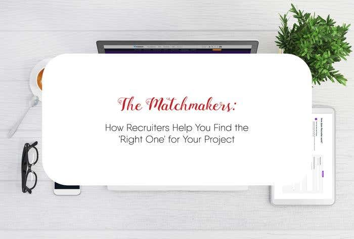 The Matchmakers: How Recruiters Help You Find the 'Right One' for Your Project - Image 1