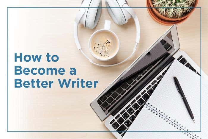 How to Become a Better Writer - Image 1