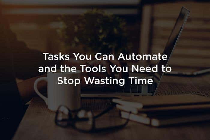 tasks and tools automation
