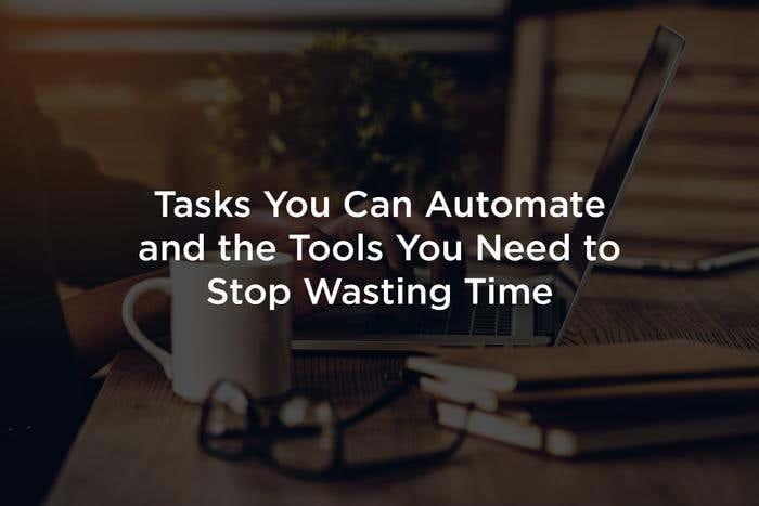 tasks and tools automation