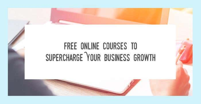free online courses business growth