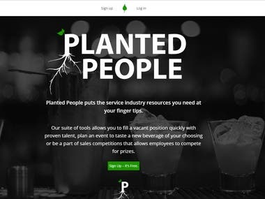 Planted People puts the service industry resources you need at your finger tips.  Our suite of tools allows you to fill a vacant position quickly with proven talent, plan an event to taste a new beverage of your choosing or be a part of sales competitions that allows employees to compete for prizes.